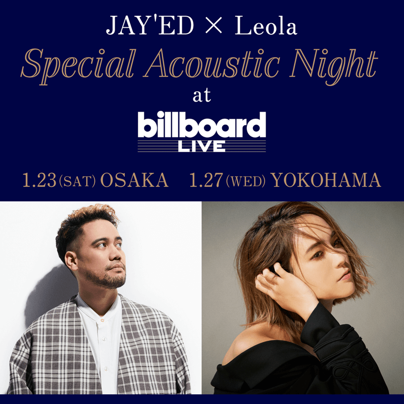JAY'ED×Leola Special Acoustic Night at billboard LIVE