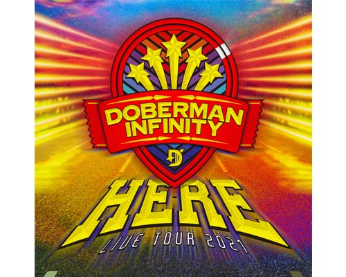 DOBERMAN INFINITY LIVE TOUR 2021 HERE